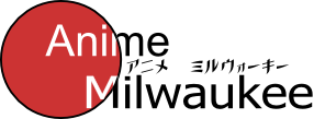 Anime Milwaukee Review