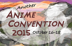 Another Anime Convention Review
